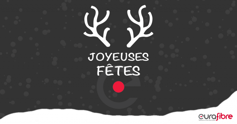 Joyeux Noël 2017 opérateur fibre optique Eurafibre