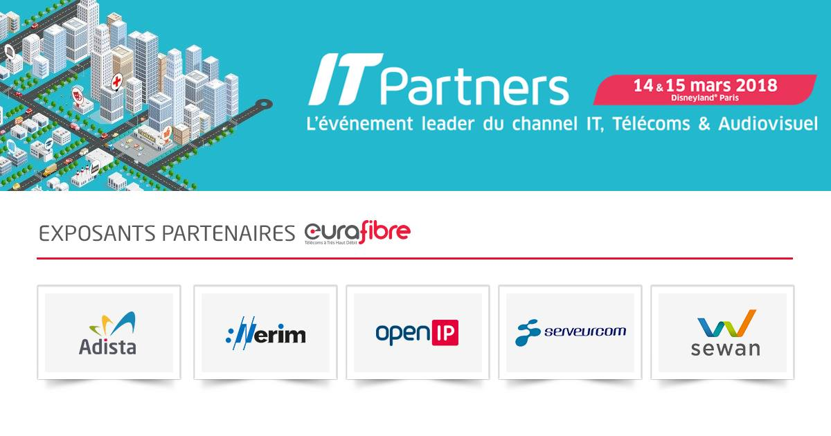 Salon IT Partners 2018 partenaires Eurafibre