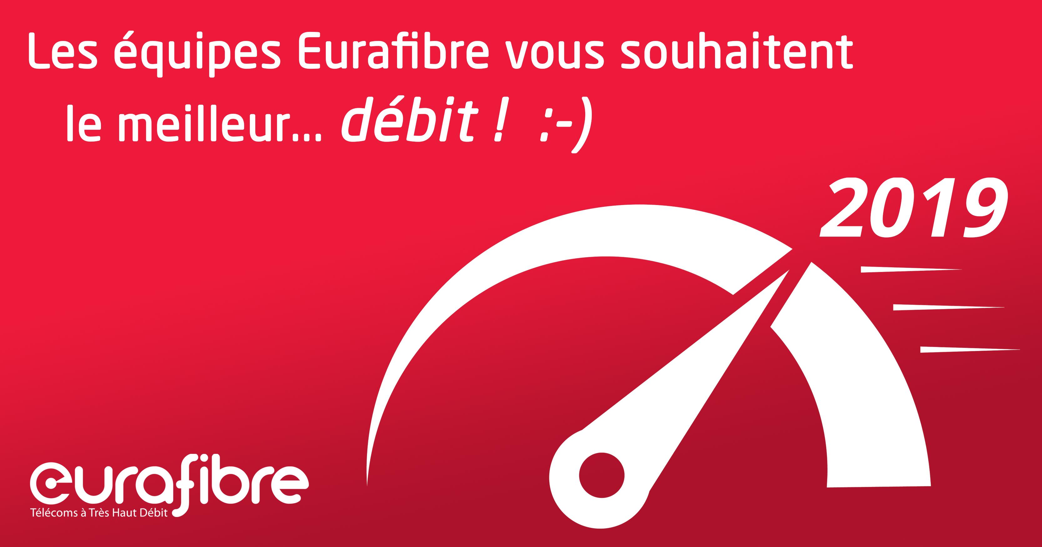 Opérateur Télécom Eurafibre voeux 2019