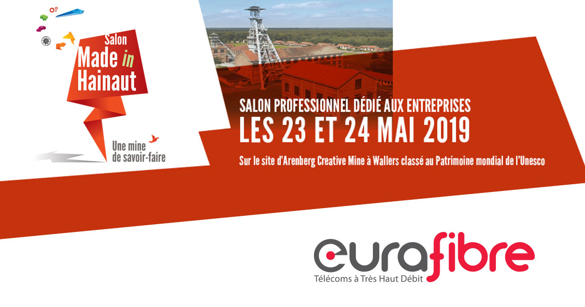 Eurafibre fibre optique partenaire salon Made in Hainaut 2019