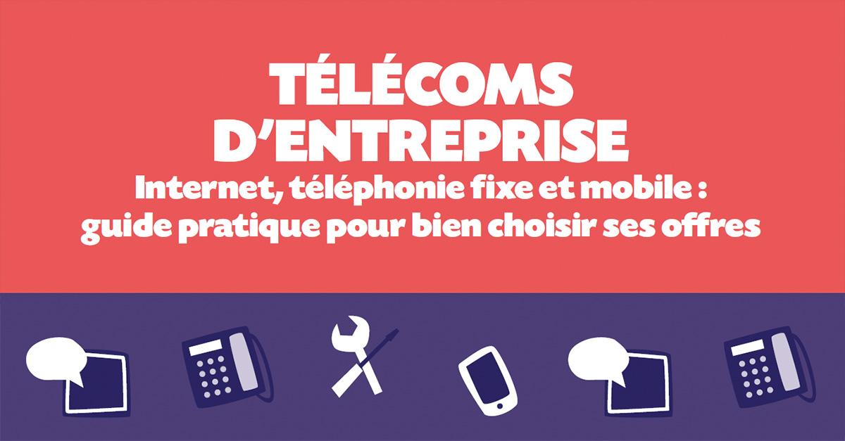 Guide Pratique Télécoms Entreprise 2019
